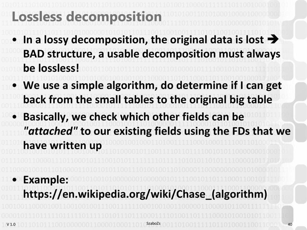 DBMAN 1  Data modeling basics Normalization Correct decomposition