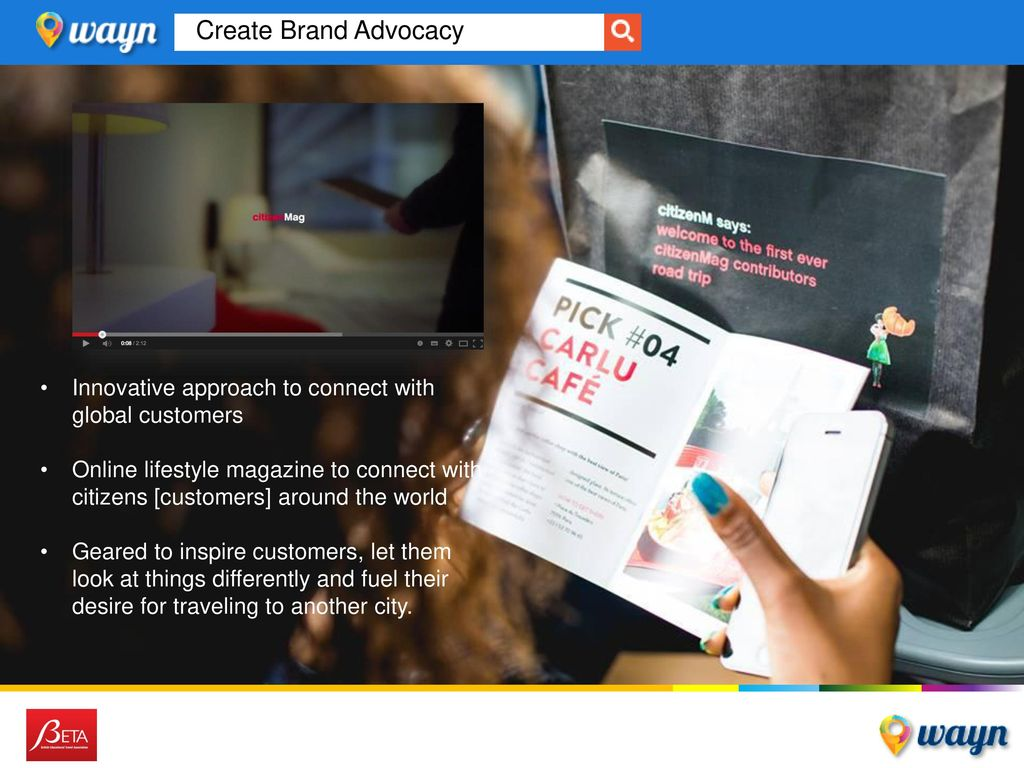 Create Brand Advocacy Building a Friend Base on WAYN - By Persona/Brand Ambassador. Innovative approach to connect with global customers.