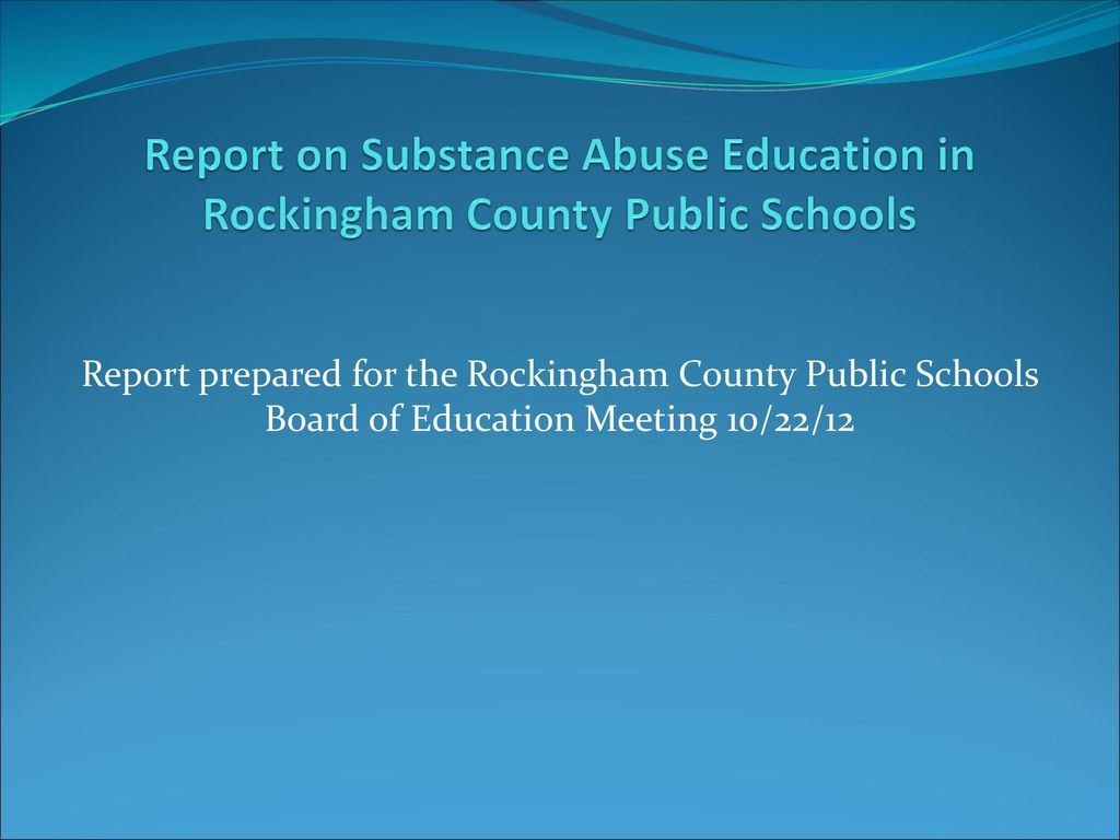 Report on Substance Abuse Education in Rockingham County