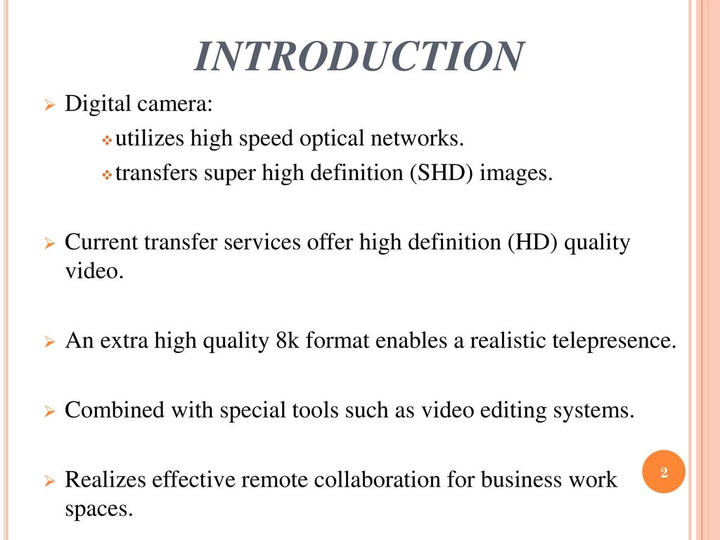 8K EXTREMELY HIGH RESOLUTION CAMERA - ppt download