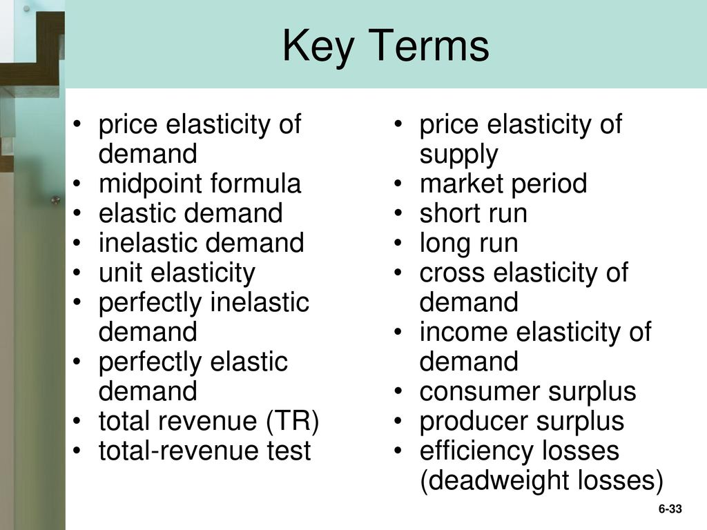 Chapter 6 Elasticity Consumer Surplus And Producer Surplus Ppt Download