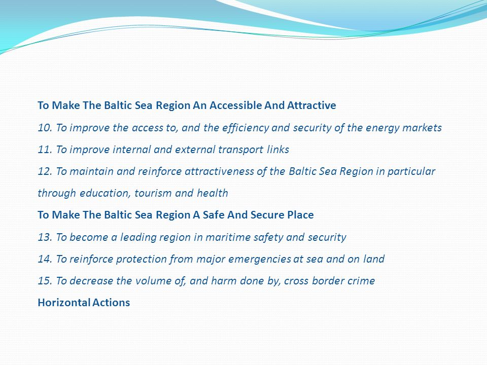 To Make The Baltic Sea Region An Accessible And Attractive 10
