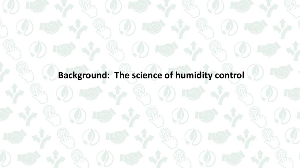 4 background: the science of humidity control