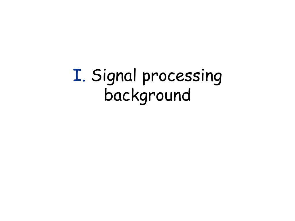Multirate Signal Processing* Tutorial using MATLAB** - ppt