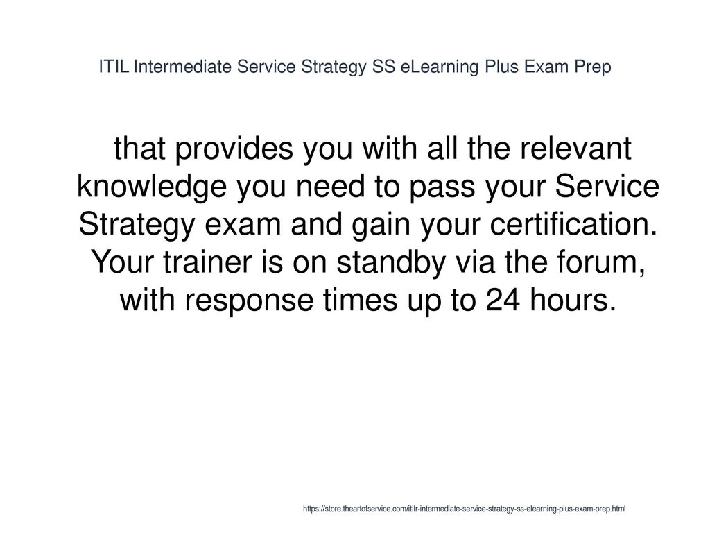 Itil Intermediate Service Strategy Ss Elearning Plus Exam Prep Ppt