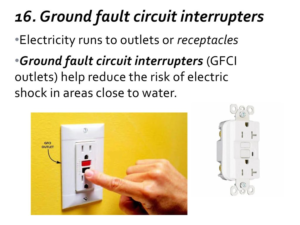 Objective 602 Part 2 Recognize Components Of Construction Ppt Fault Circuit Interrupter Gfci Outlet Ground Interrupters