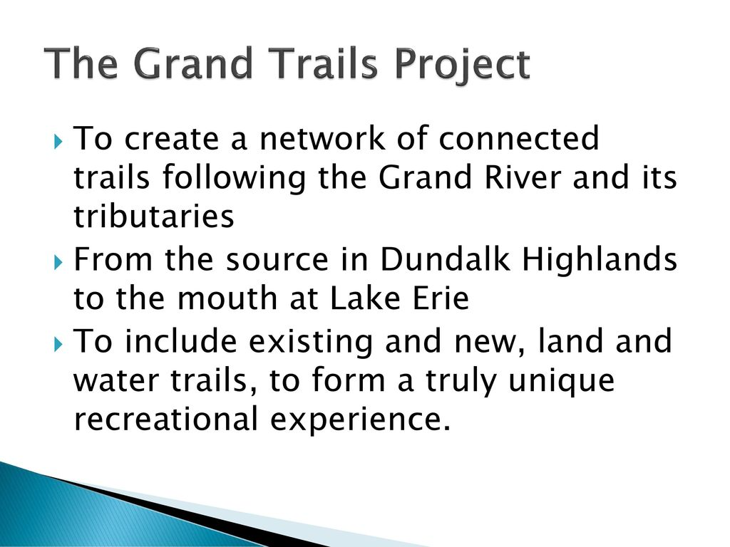 The Grand Trail Connecting Communities through a Network of ...