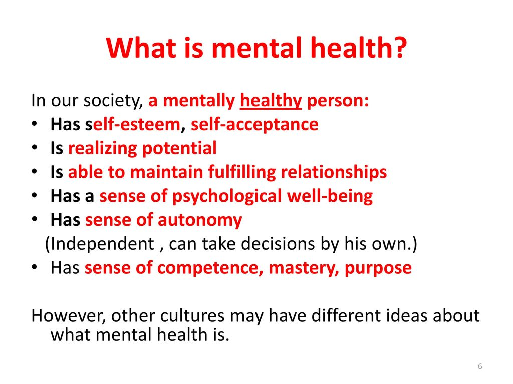 a mentally healthy person has