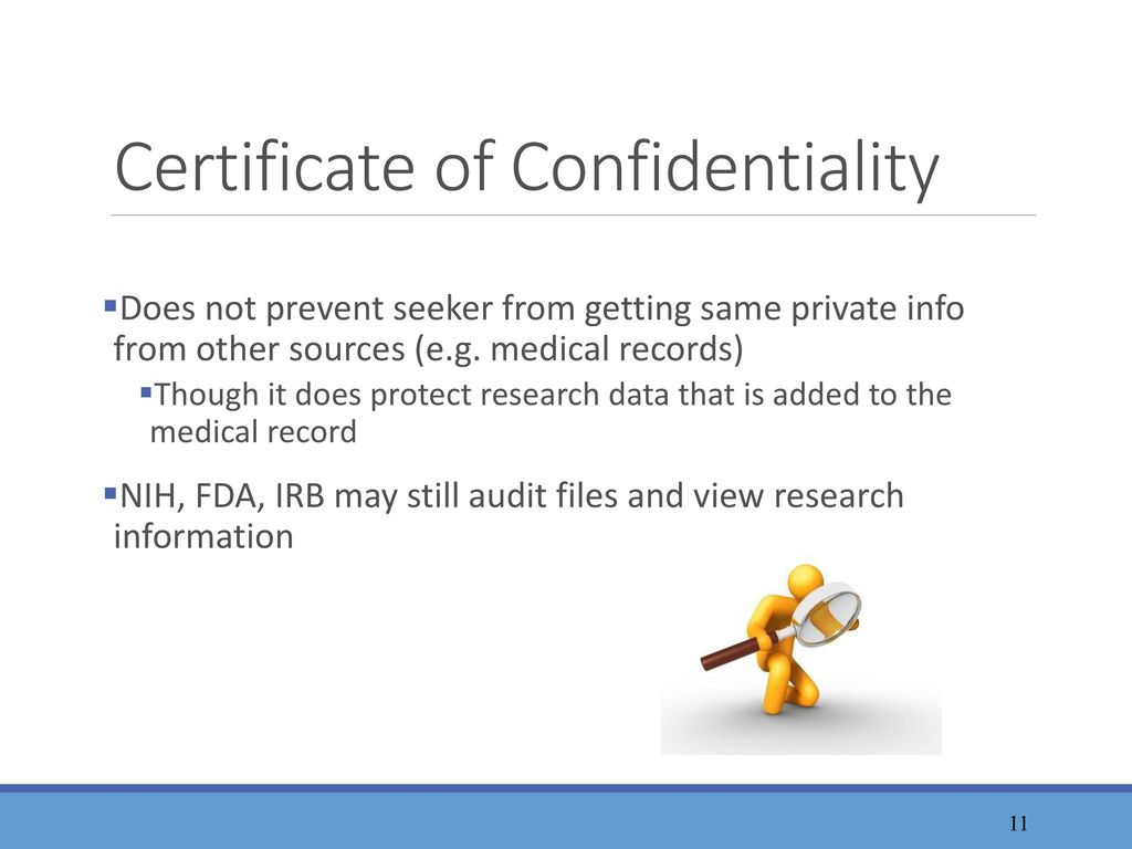 Certificates of Confidentiality - ppt download