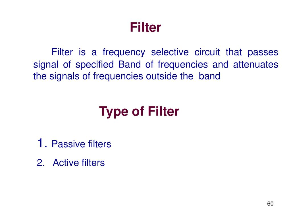 Linear Integrated Circuits And Applications Ppt Download Type Of Filter Circuit