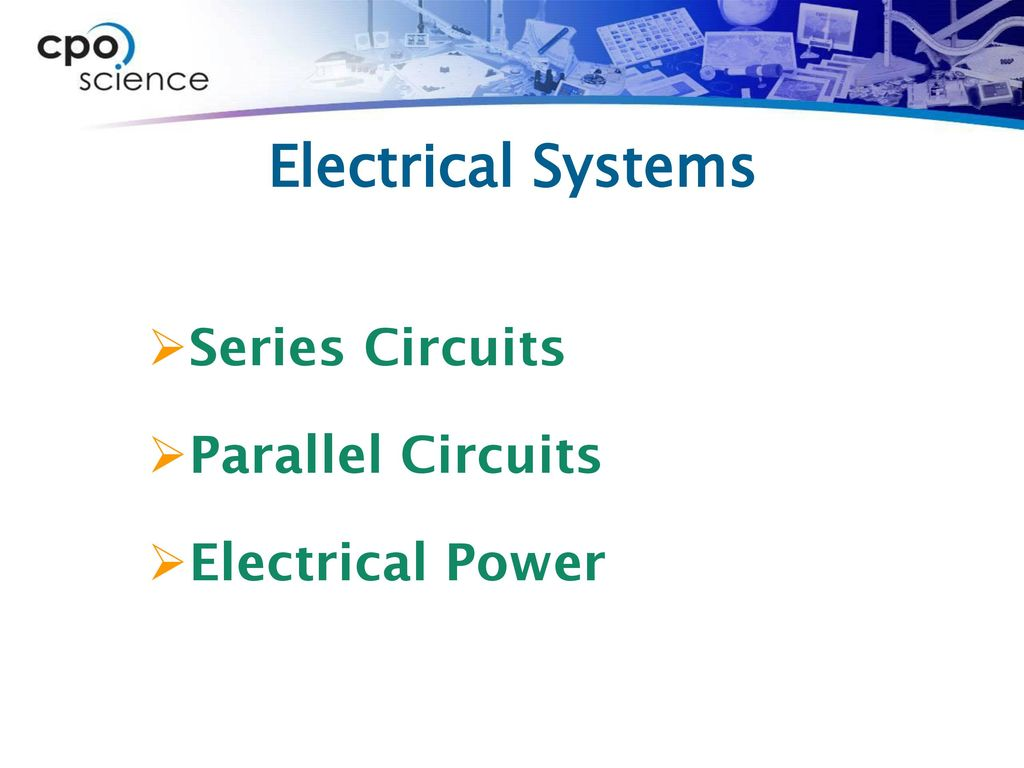 Electrical Systems Series Circuits Parallel Of 1 Power