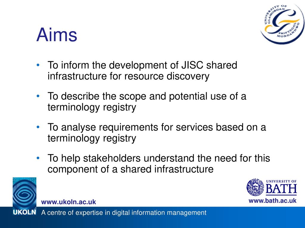 Aims To inform the development of JISC shared infrastructure for resource discovery.