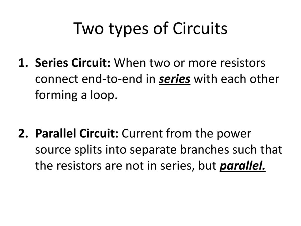 How Do We Measure Current And Potential Difference Voltage In A Series Circuits Parallel Two Types Of Circuit When Or More Resistors Connect End To