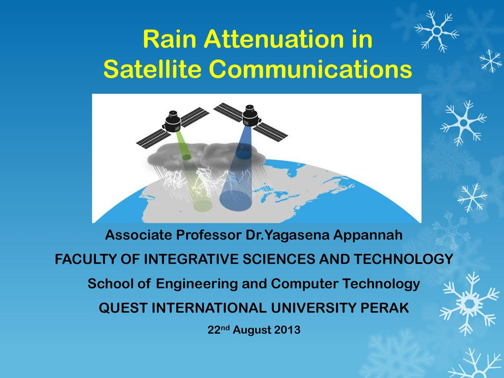 Rain Attenuation in Satellite Communications