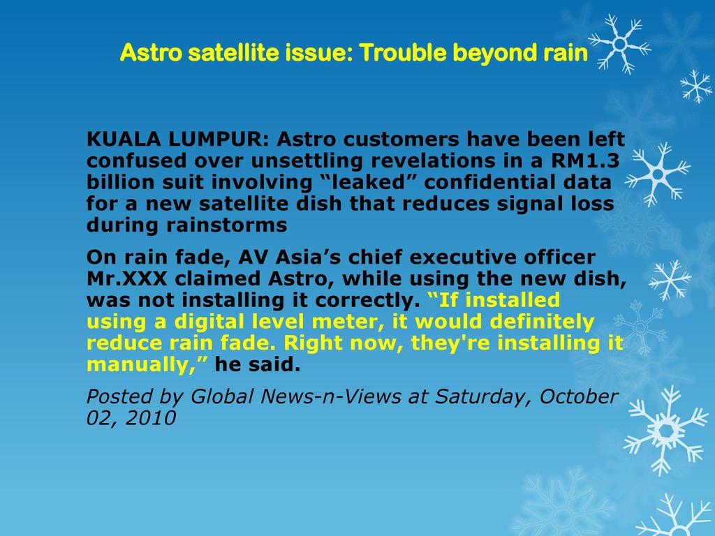 Astro satellite issue: Trouble beyond rain
