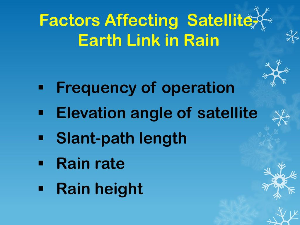 Factors Affecting Satellite-Earth Link in Rain