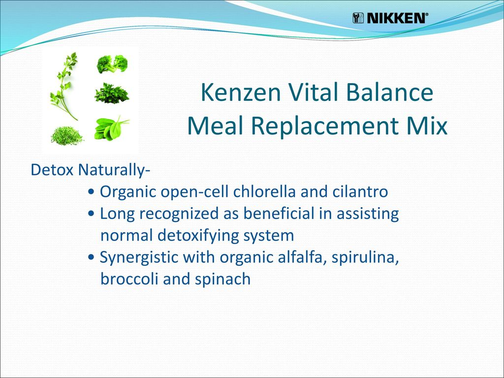 Presenting… Kenzen Vital Balance Meal Replacement Mix - ppt