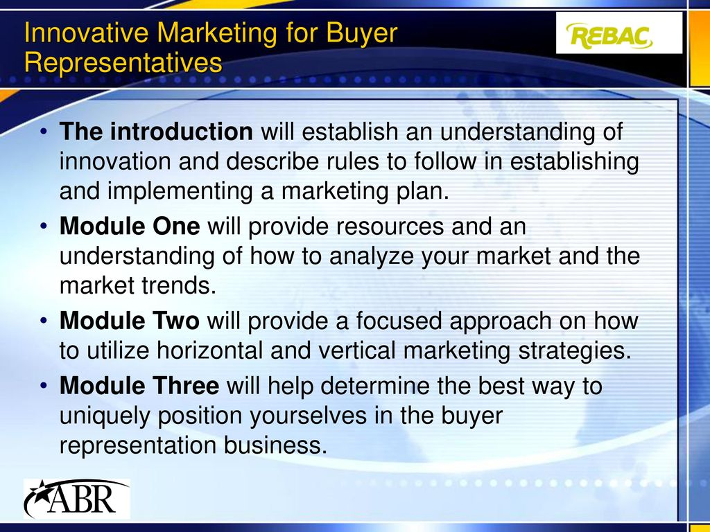 Innovative Marketing Techniques for Buyer Representatives