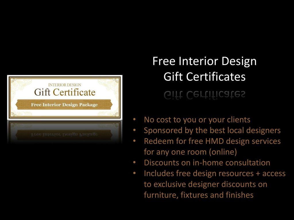 Free Interior Design Gift Certificates & Homemade Design About Americau0027s #1 Online Design Firm - ppt download