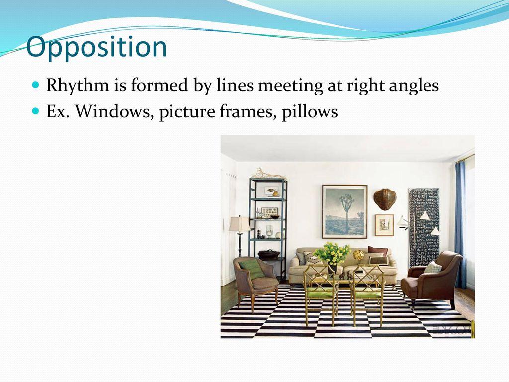 Principles of Design Interior Design. , ppt download
