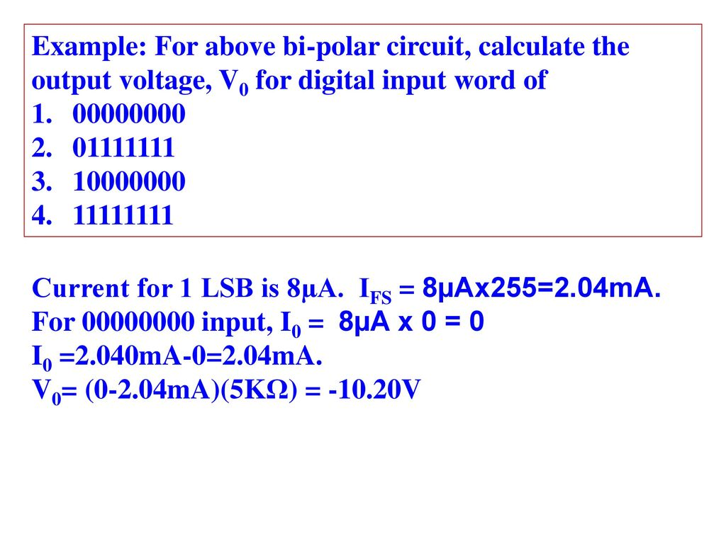 Adc Dac Most Of The Physical Quantities Such As Temperature Voltagecontrolledcurrentsink Addaconvertercircuit Circuit Example For Above Bi Polar Calculate Output Voltage V0