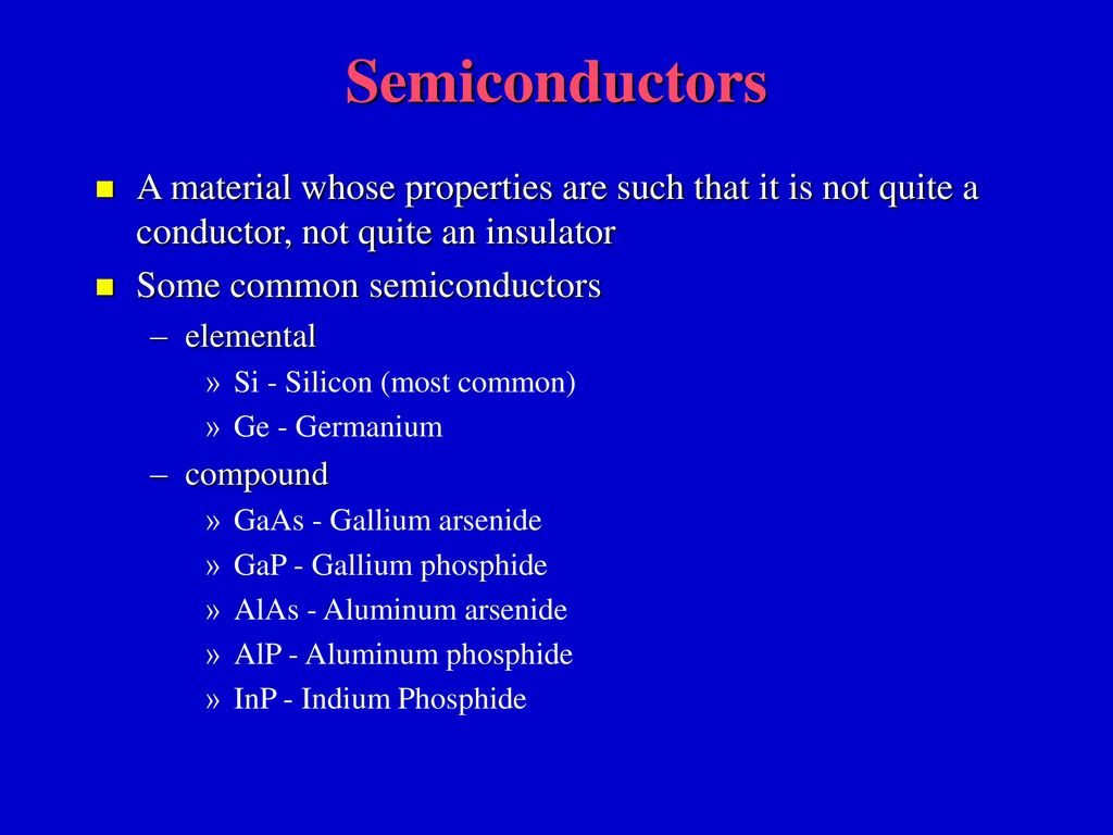 Review Of Semiconductor Physics Pn Junction Diodes And Resistors Gallium Arsenide Gaas Doping Process Semiconductors A Material Whose Properties Are Such That It Is Not Quite Conductor
