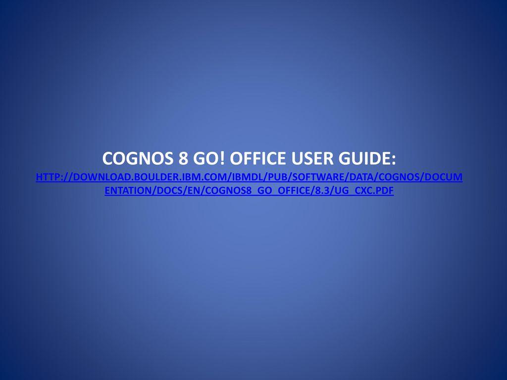 Cognos 10 go office download.