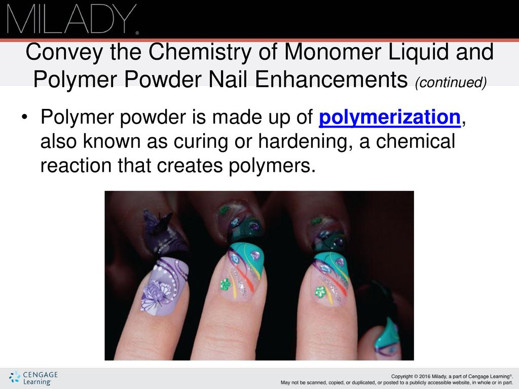 Convey The Chemistry Of Monomer Liquid And Polymer Powder Nail Enhancements Continued
