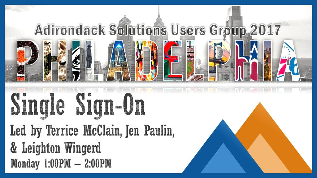 Single Sign-On Led by Terrice McClain, Jen Paulin, & Leighton