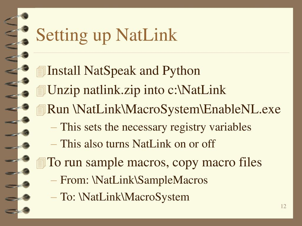 NatLink: A Python Macro System for Dragon NaturallySpeaking