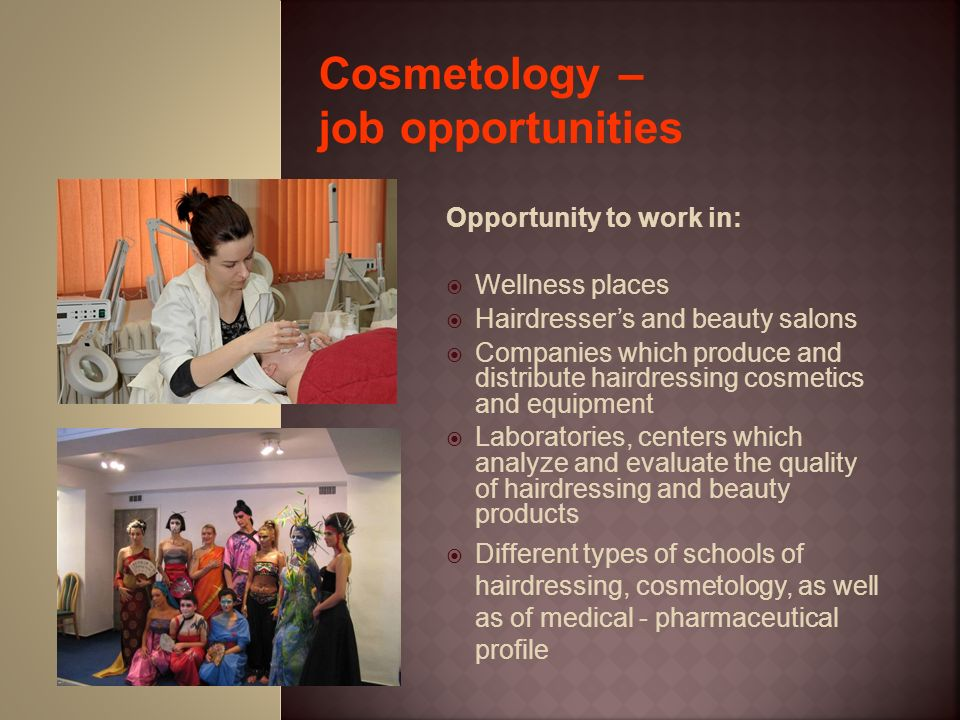 Cosmetology – job opportunities