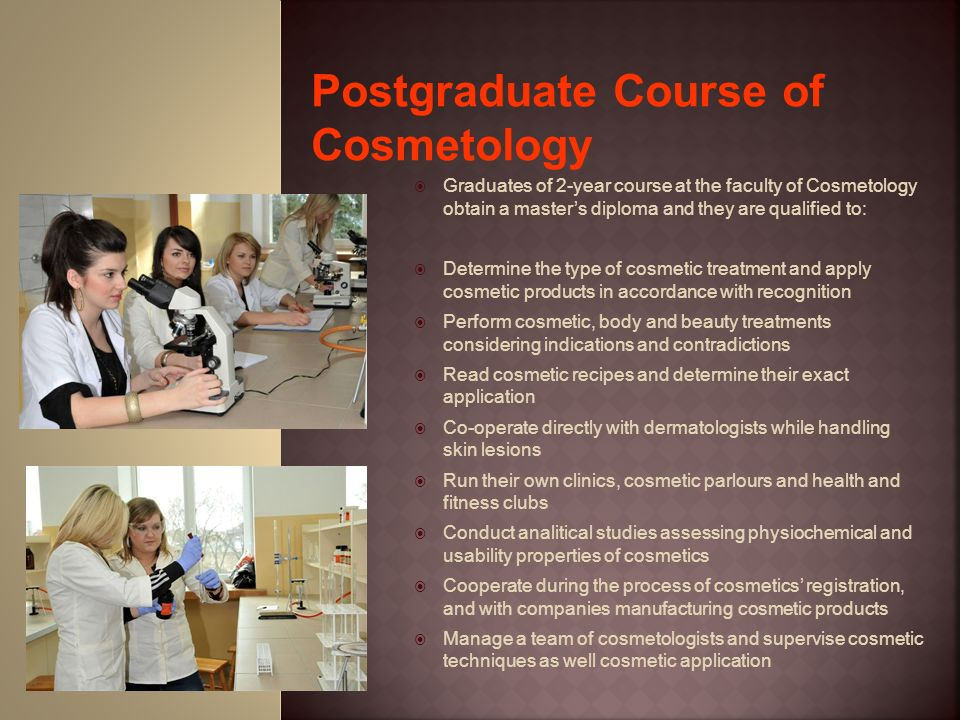 Postgraduate Course of Cosmetology