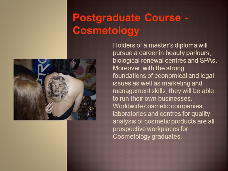 Postgraduate Course - Cosmetology