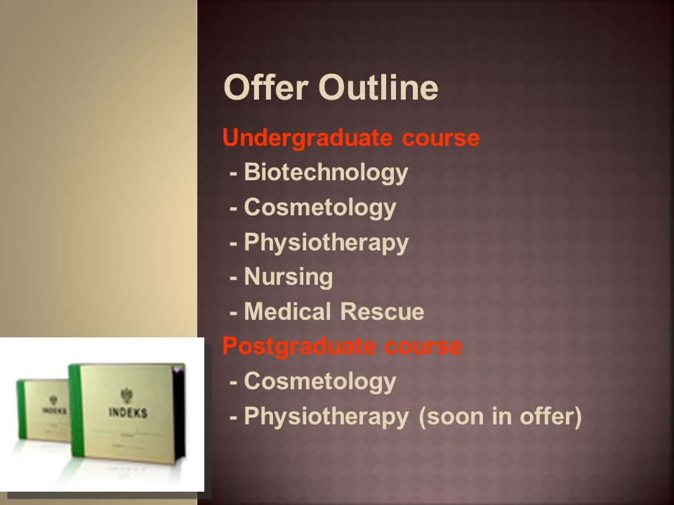 Offer Outline Undergraduate course - Biotechnology - Cosmetology