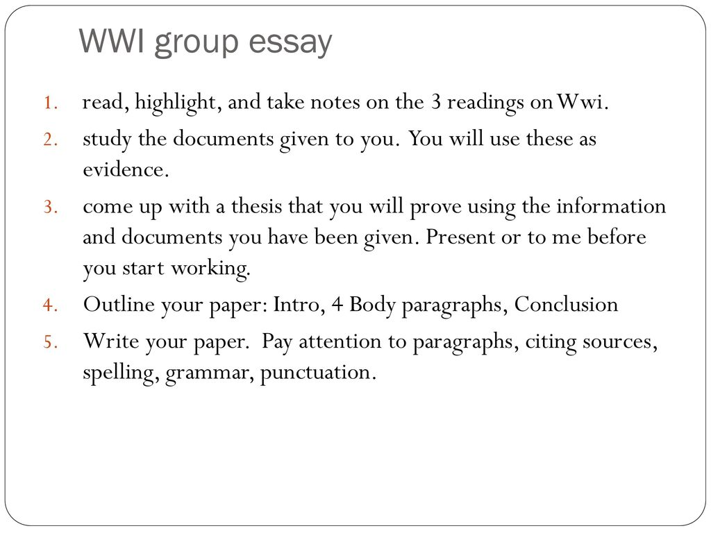 wwi group essay read highlight and take notes on the  readings on   wwi group essay