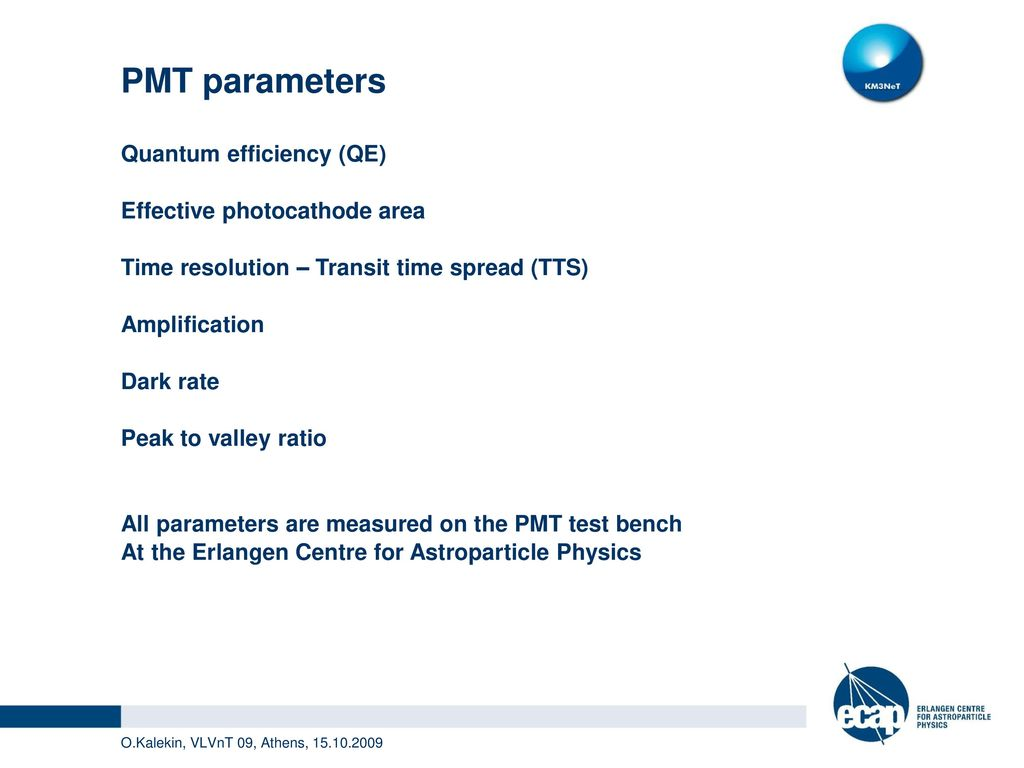 PMT characterisation for the KM3NeT Project - ppt download