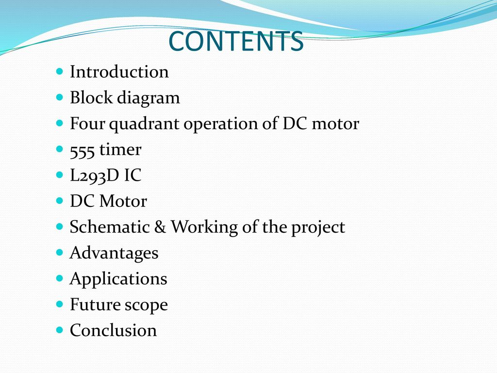 Four Quadrant Dc Motor Speed Control Without Microcontroller Ppt 555 Timer Block Diagram Contents Introduction