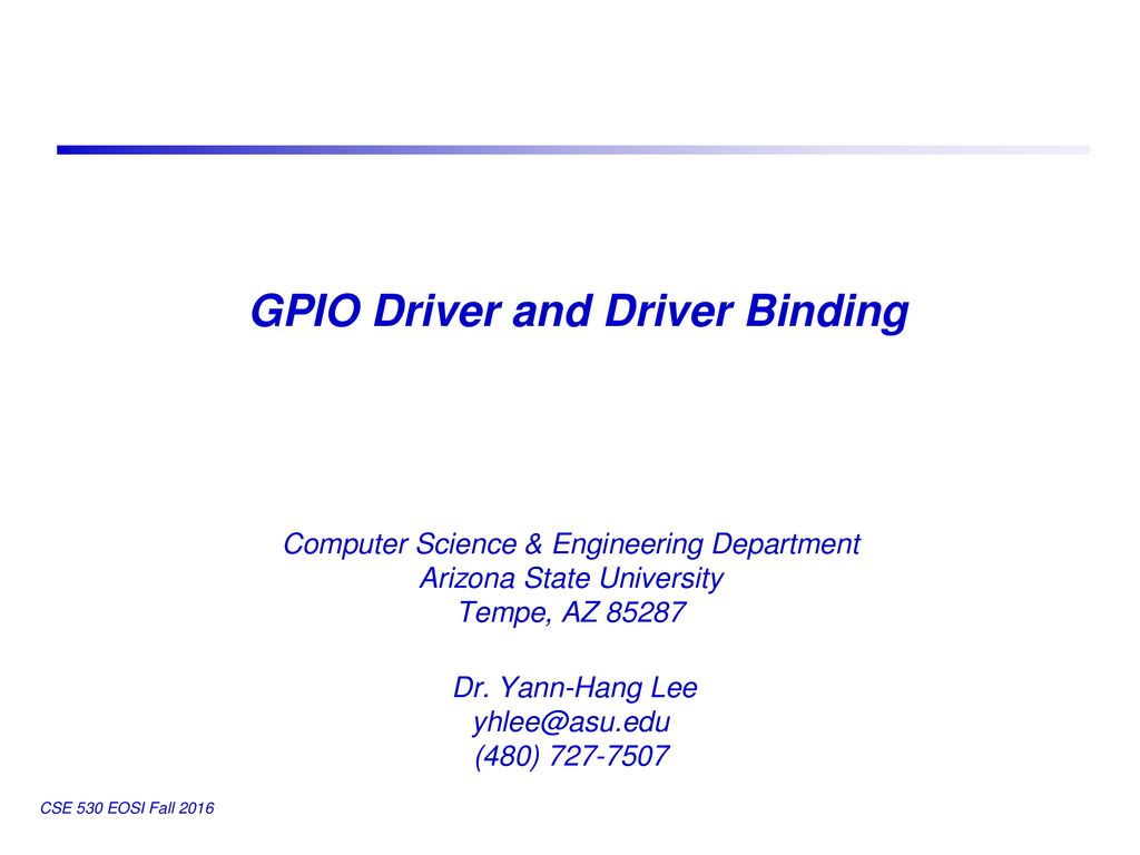 GPIO Driver and Driver Binding - ppt download