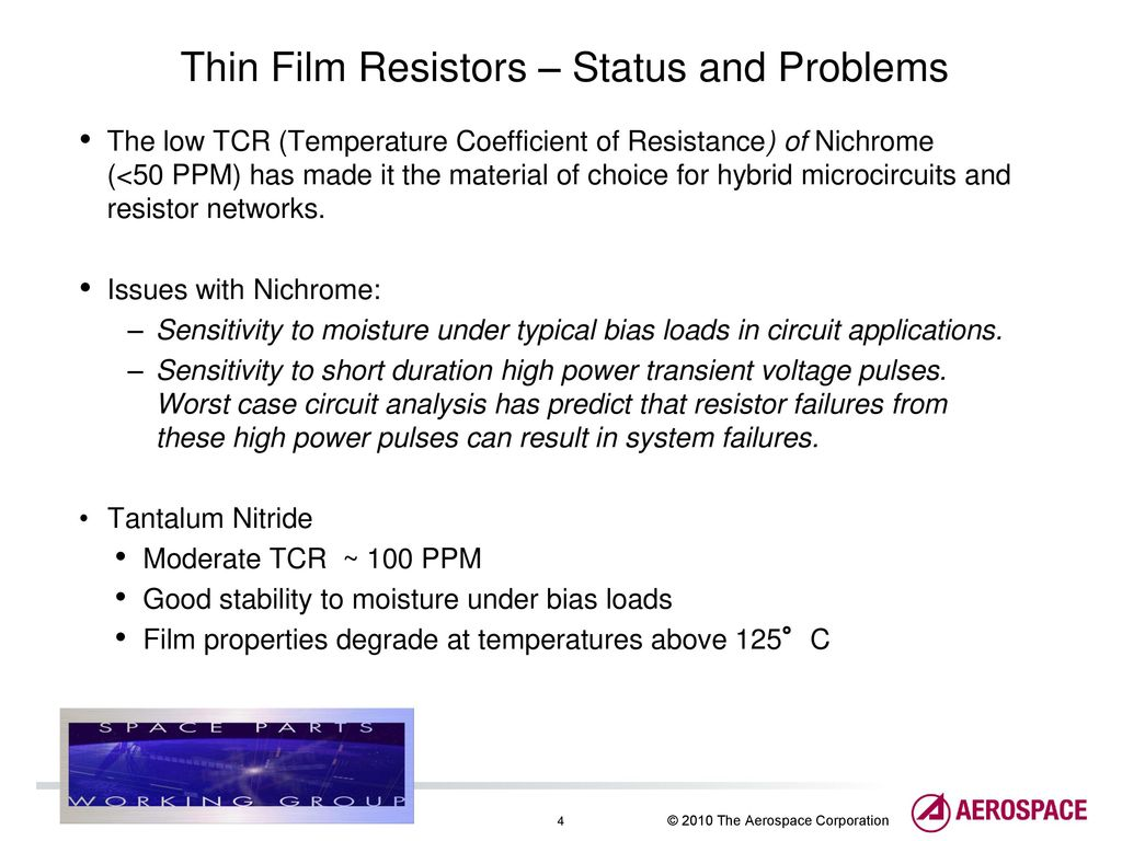 Ultrastable Thin Film Tic Resistors For Space Applications Ppt Working Of Status And Problems