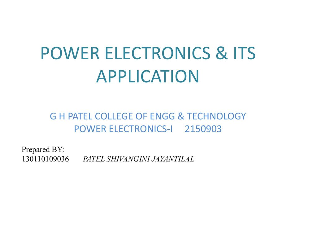 POWER ELECTRONICS & ITS APPLICATION - ppt download