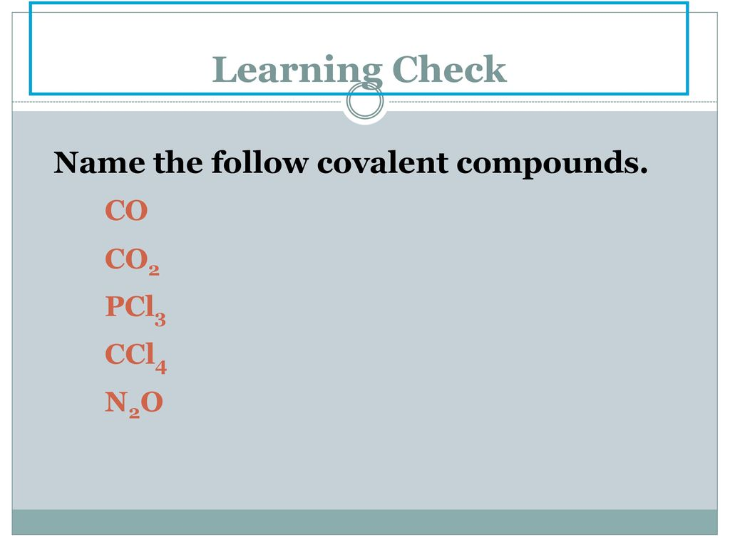 WHAT IS THE BINARY COMPOUND PCL3 CALLED