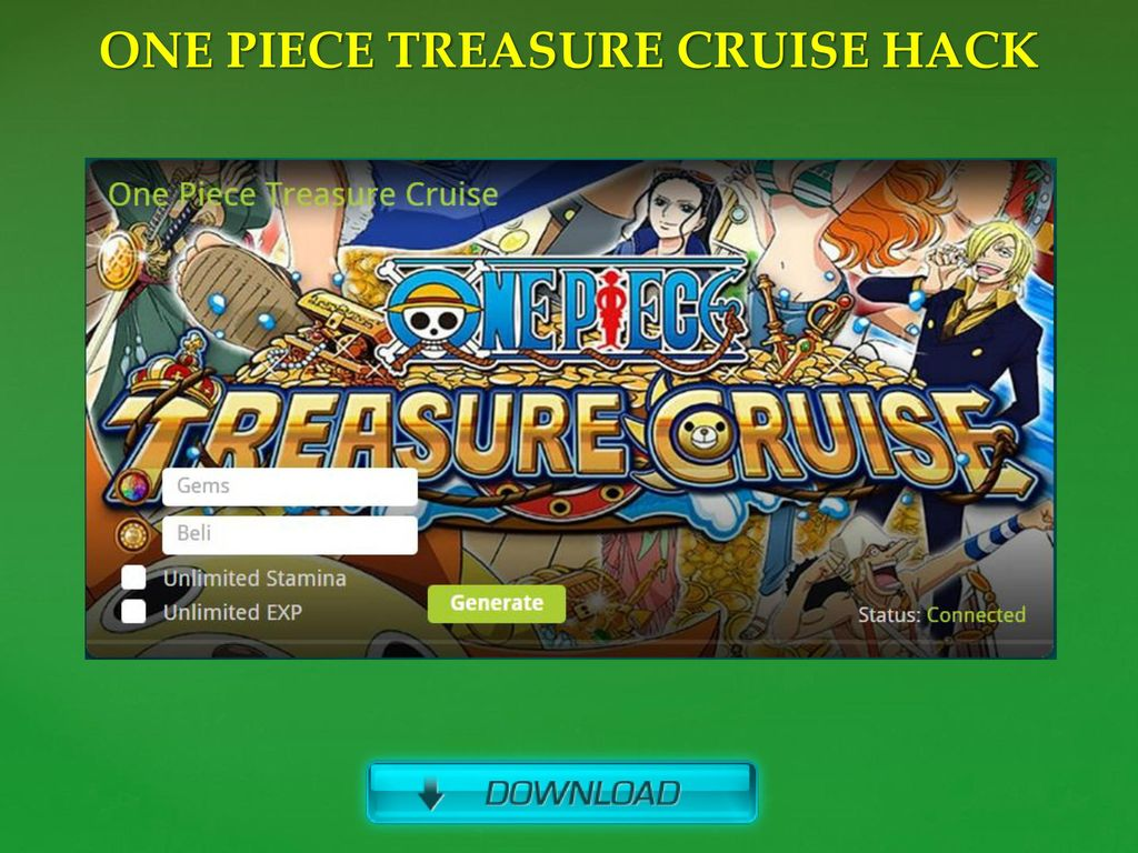 ONE PIECE TREASURE CRUISE HACK - ppt download