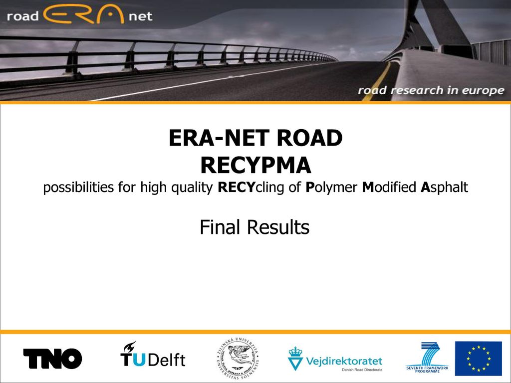 ERA-NET ROAD RECYPMA possibilities for high quality