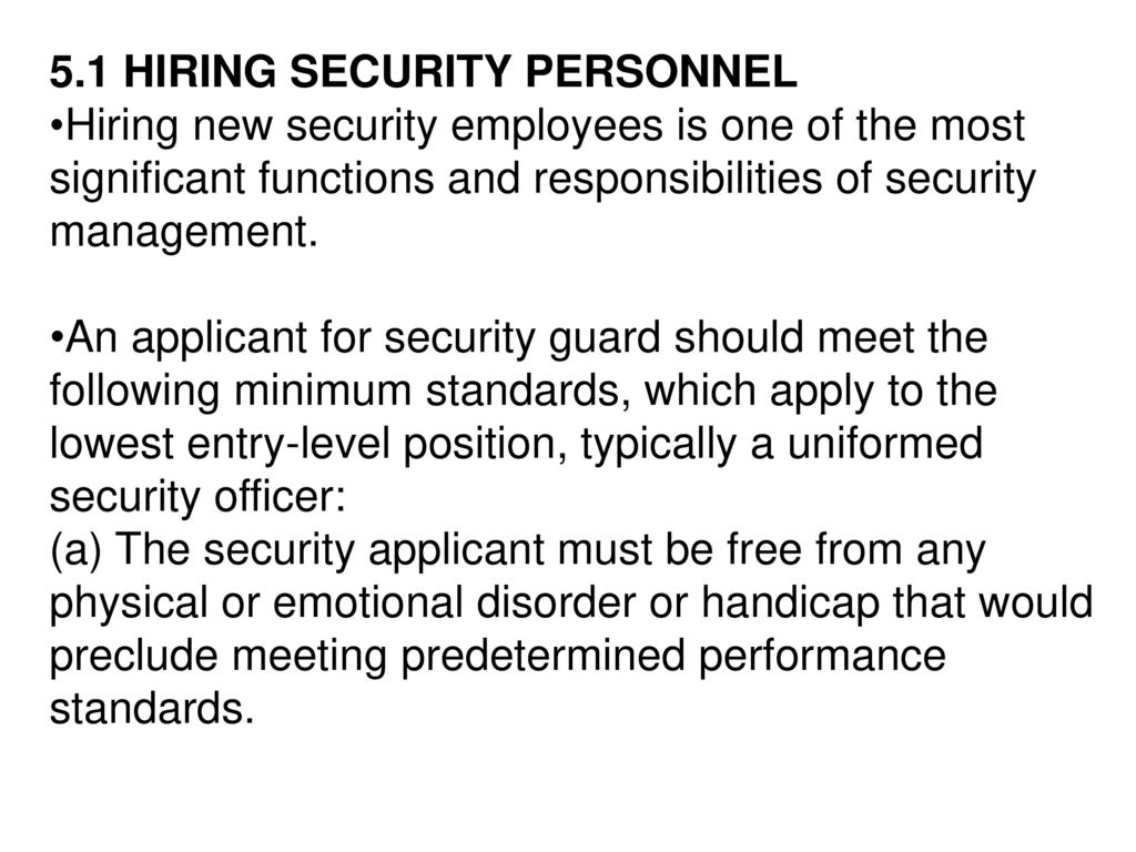 51 HIRING SECURITY PERSONNEL