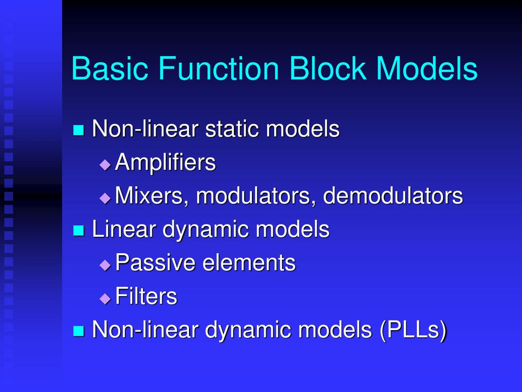Baseband Equivalent Behavioral Modeling Approach For Rf Ppt Download Are The Functional Blocks Of An Amplifier Basic Function Block Models