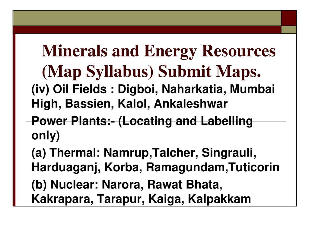 i) Iron ore mines : Mayurbhanj, Durg, Bailadila, Bellary