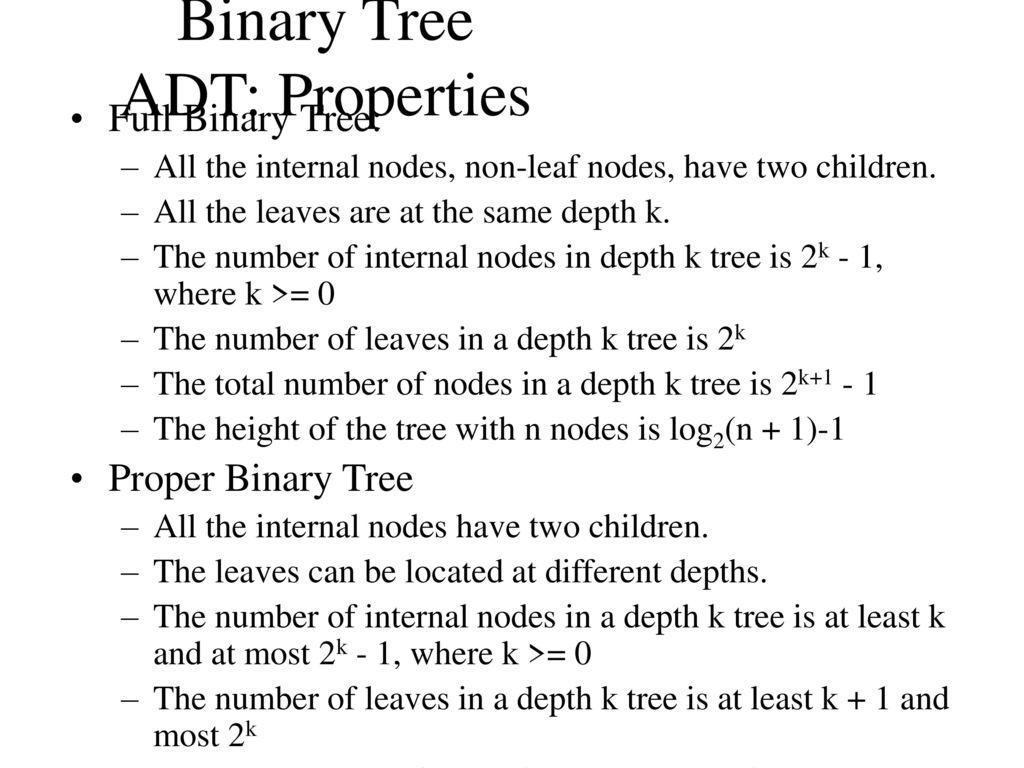 Binary Tree ADT: Properties - ppt download
