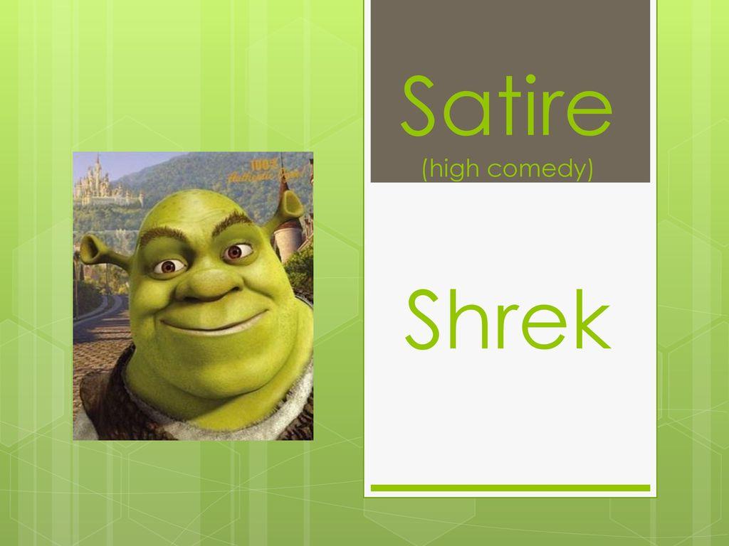 Satire High Comedy Shrek Ppt Download
