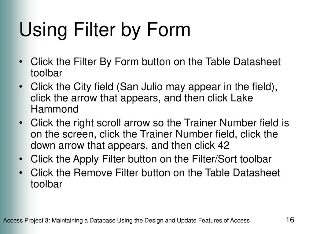 Maintaining a Database Using the Design and Update Features
