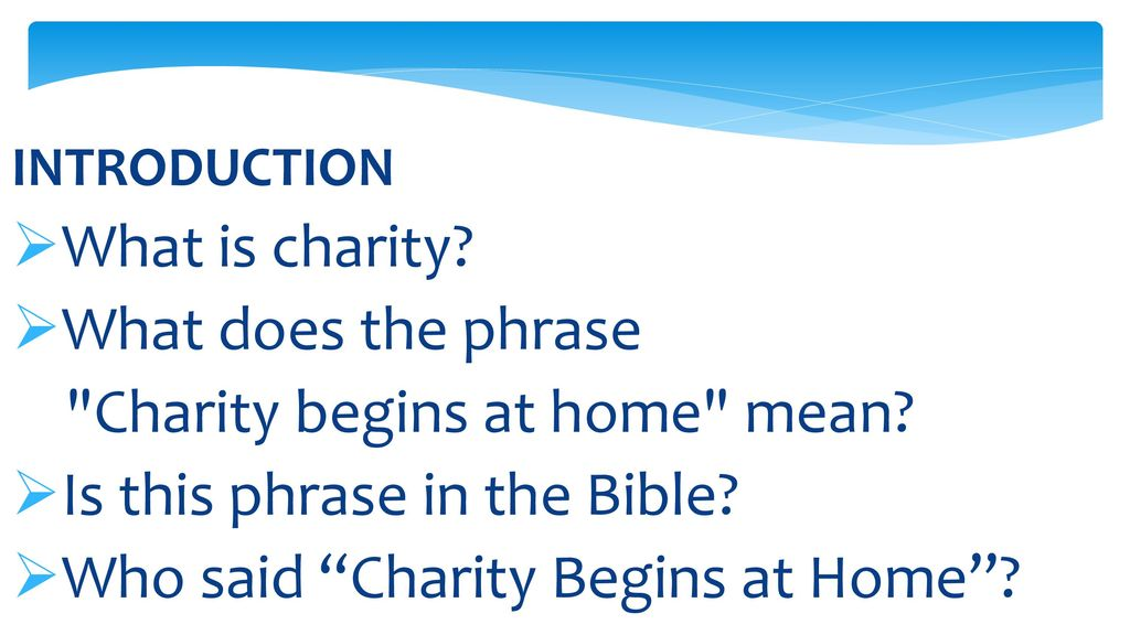 what does the bible say about charity begins at home